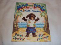 Moe the Dog/Tropical