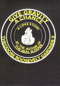Give Gravity a Chance: A Love Story