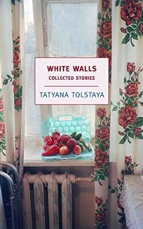 White Walls: The Collected Stories
