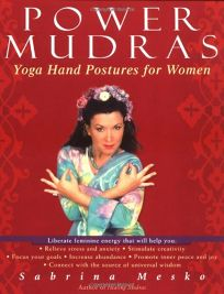 Power Mudras: Yoga Hand Postures for Women