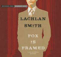 Fox Is Framed: A Leo Maxwell Mystery
