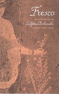 Fresco: Selected Poetry of Luljeta Lleshanaku