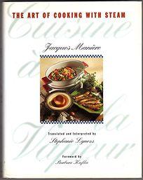 Cuisine a la Vapeur: The Art of Steam Cooking