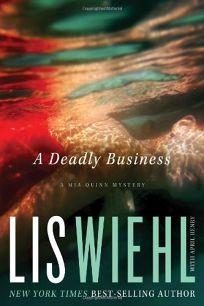 A Deadly Business: A Mia Quinn Mystery