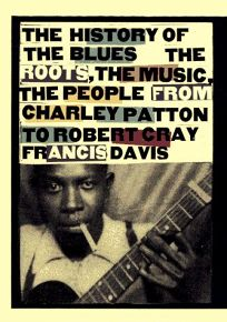 History of the Blues: The Roots
