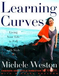 Learning Curves: Living Your Life in Full and with Style