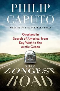 The Longest Road: Overland in Search of America