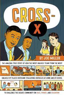 Cross-X: A Turbulent