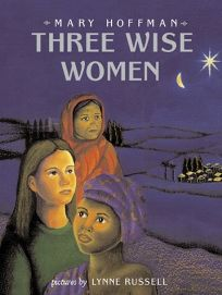 Three Wise Women