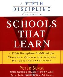 Schools That Learn: A Fifth Discipline Fieldbook for Educators