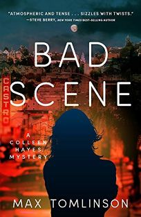 Bad Scene: A Colleen Hayes Mystery