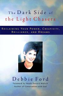 The Dark Side Of The Light Chasers: Reclaiming Your Power Ideas