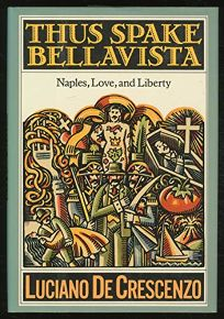 Thus Spake Bellavista: Naples
