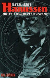 Hanussen: Hitlers Jewish Clairvoyant