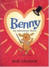 BENNY: An Adventure Story