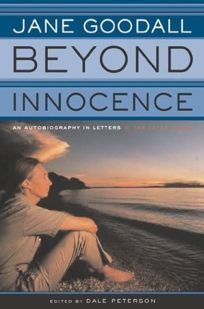 BEYOND INNOCENCE: An Autobiography in Letters—The Later Years