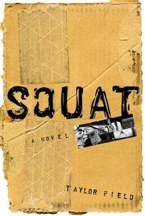 Squat: A Novel