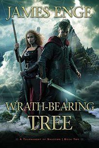 Wrath-Bearing Tree: A Tournament of Shadows