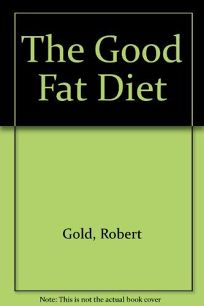 The Good Fat Diet
