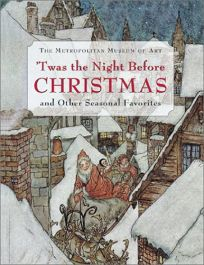 TWas the Night Before Christmas and Other Seasonal Favorites