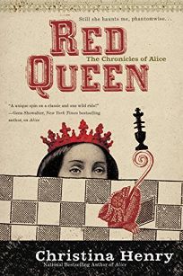 The Red Queen: Chronicles of Alice