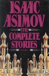 Isaac Asimov: Complete