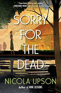 Sorry for the Dead: A Josephine Tey Mystery