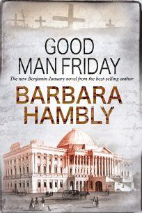 Good Man Friday: A Benjamin January Novel