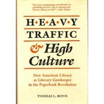 Heavy Traffic & High Culture: New American Library as Literary Gatekeeper in the Paperback Revolution