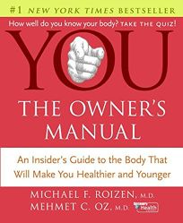 YOU: The Owners Manual