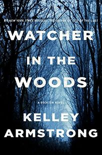 Watcher in the Woods: A Rockton Novel