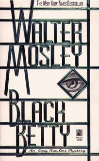Black Betty: Featuring an Original Easy Rawlins Short Story Gator Green