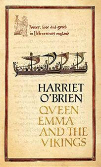 Queen Emma and the Vikings: A History of Power