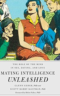 Mating Intelligence Unleashed: The Role of the Mind in Sex