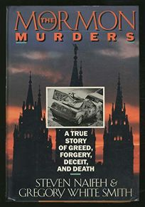 The Mormon Murders: A True Story of Greed