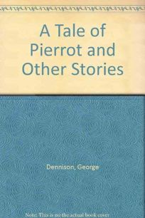 A Tale of Pierrot and Other Stories