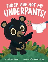 Those Are Not My Underpants!