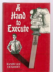 A Hand to Execute: A Suspense Novel of Vietnam and Murder