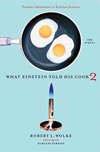 what einstein told his cook kitchen Online document catalogs what einstein told his cook 2 the sequel further adventures in kitchen science what einstein told his cook 2.