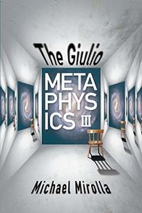 The Giulio Metaphysics III