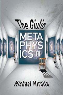 The Giulio Metaphysics III