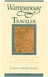 Wampanoag Traveler: Being