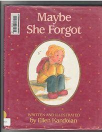 Maybe She Forgot