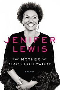Jenifer Lewis: The Mother of Black Hollywood