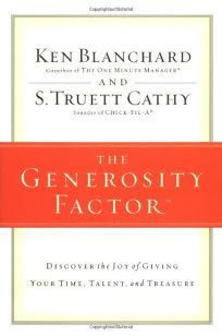 The Generosity Factor: Discover the Joy of Giving Your Time