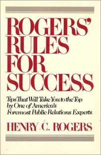 Rogers Rules for Success / Henry C. Rog