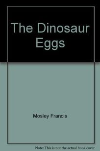 The Dinosaur Eggs