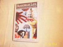 Seasons of Life: Our Dramatic Journey from Birth to Death