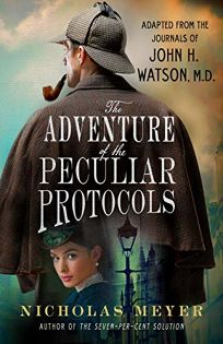 The Adventure of the Peculiar Protocols: Adapted from the Journals of John H. Watson