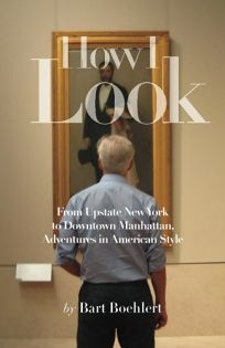 How I Look: From Upstate New York to Downtown Manhattan